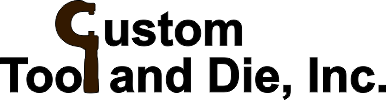 Custom Tool and Die, Inc.